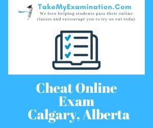 Cheat Online Exam Calgary Alberta