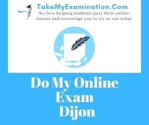 Do My Online Exam Dijon