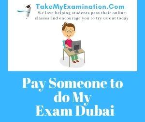 Pay Someone to do My Exam Dubai