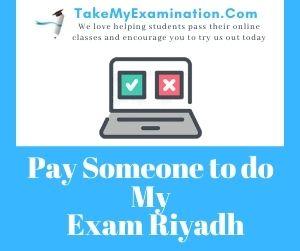 Pay Someone to do My Exam Riyadh