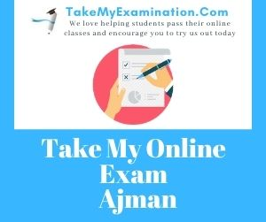 Take My Online Exam Ajman