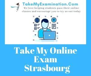 Take My Online Exam Strasbourg