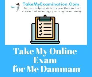 Take My Online Exam for Me Dammam