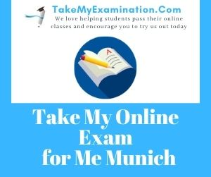Take My Online Exam for Me Munich