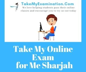 Take My Online Exam for Me Sharjah